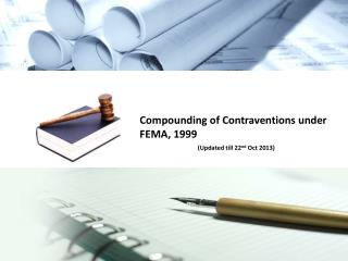 Compounding of Contraventions under FEMA, 1999