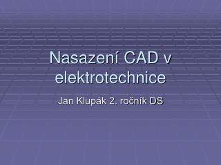 Nasazení CAD v elektrotechnice