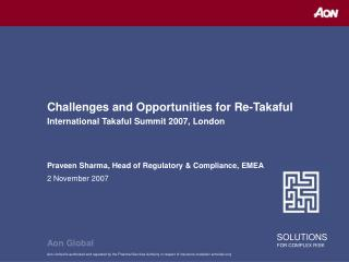Challenges and Opportunities for Re-Takaful