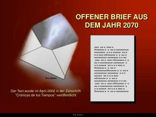 OFFENER BRIEF AUS DEM JAHR 2070