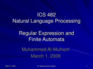 ICS 482 Natural Language Processing Regular Expression and Finite Automata