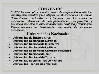 Universidades Nacionales Universidad de Buenos Aires  Universidad Nacional de Córdoba