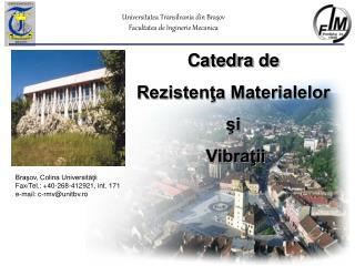 Universitatea Transilvania din Braşov Facul tatea de Inginerie Mecanica