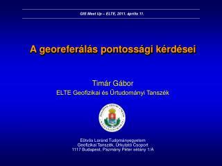 A georeferálás pontossági kérdései