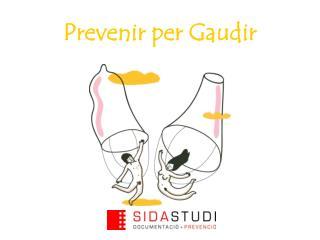 Prevenir per Gaudir
