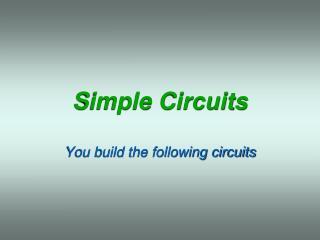 Simple Circuits
