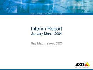 Interim Report  January-March 2004