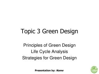 Topic 3 Green Design