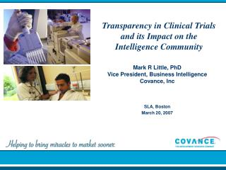 Transparency in Clinical Trials and its Impact on the Intelligence Community