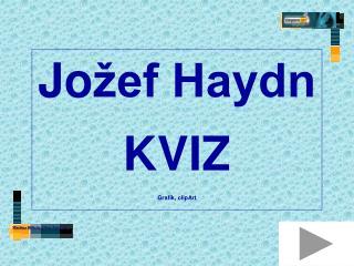 Jo �ef Haydn KVIZ Grafik, clipArt
