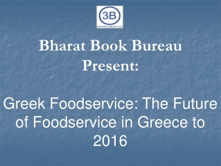 Greek Foodservice: The Future of Foodservice in Greece to 2016