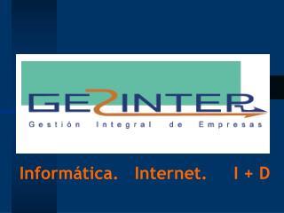 Inform�tica.   Internet.     I + D