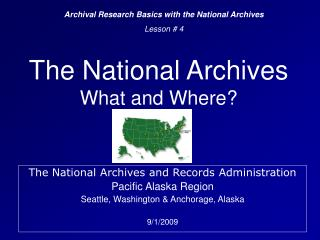The National Archives What and Where?