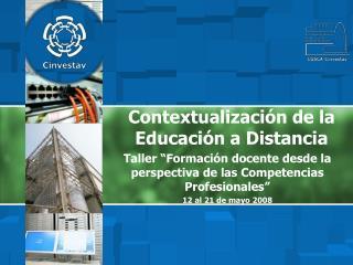 Contextualizaci�n de la  Educaci�n a Distancia