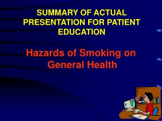Hazards of Smoking on  General Health