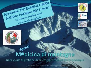 Medicina di montagna L inee guida di gestione delle emergenze mediche in montagna