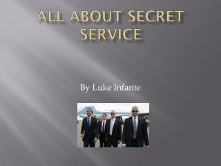 All about secret service