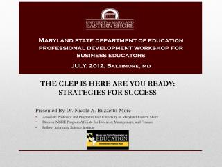 Presented By Dr. Nicole A. Buzzetto-More