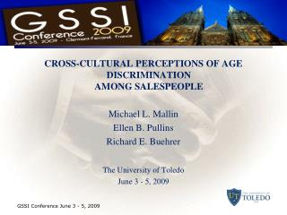CROSS-CULTURAL PERCEPTIONS OF AGE DISCRIMINATION AMONG SALESPEOPLE Michael L. Mallin