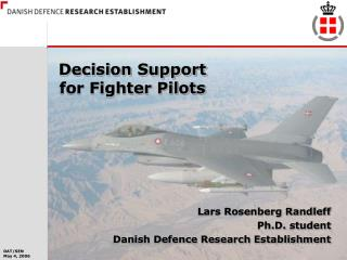 Decision Support for Fighter Pilots