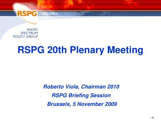 RSPG 20th Plenary Meeting