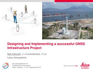 Designing and Implementing a successful GNSS Infrastructure Project