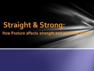 Straight & Strong: