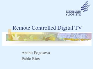 Remote Controlled Digital TV