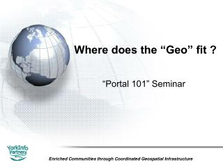 """Where does the """"Geo"""" fit ?"""