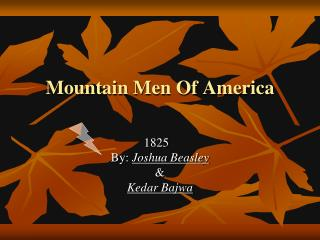 Mountain Men Of America