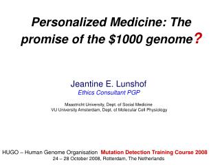 Personalized Medicine: The promise of the 1000 genome