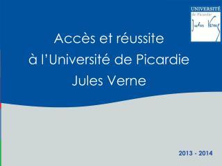 Accès et réussite à l'Université de Picardie  Jules Verne