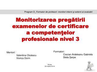 Program D_ Formator de profesori- monitori interni şi externi ai evaluării
