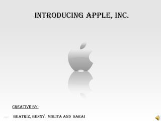 Introducing apple, inc.