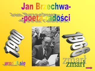 Jan Brzechwa- -poeta radości