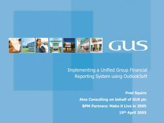 Implementing a Unified Group Financial Reporting System using OutlookSoft