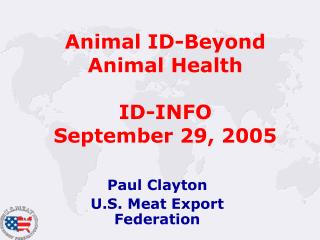 Animal ID-Beyond Animal Health ID-INFO September 29, 2005