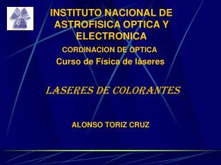 INSTITUTO NACIONAL DE ASTROFISICA OPTICA Y ELECTRONICA