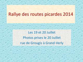 Rallye des routes picardes 2014