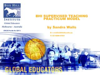 BHI SUPERVISED TEACHING PRACTICUM MODEL   by Sandra Walls