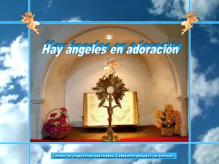 Hay ángeles en adoración