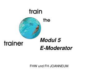Modul 5 E-Moderator