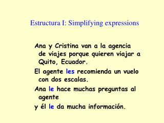 Estructura I: Simplifying expressions