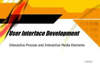 User Interface Development