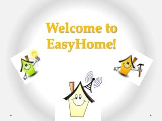 Welcome to  EasyHome !
