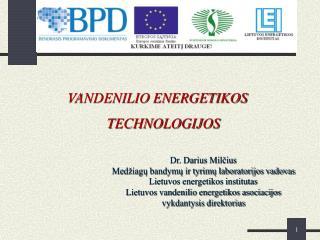 VANDENILIO ENERGETIKOS TECHNOLOGIJOS
