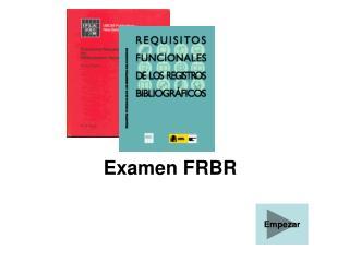 Examen FRBR