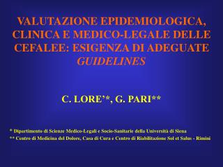 *  Dipartimento di Scienze Medico-Legali e Socio-Sanitarie della Università di Siena