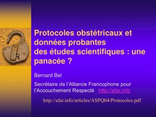 Protocoles obstétricaux et données probantes des études scientifiques: une panacée?