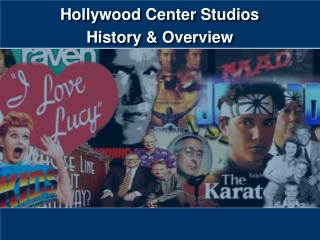Hollywood Center Studios History & Overview